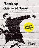 Guerre et Spray