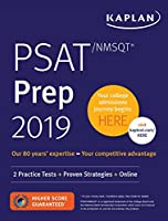 PSAT/NMSQT Prep 2019: 2 Practice Tests + Proven Strategies + Online (Kaplan Test Prep)