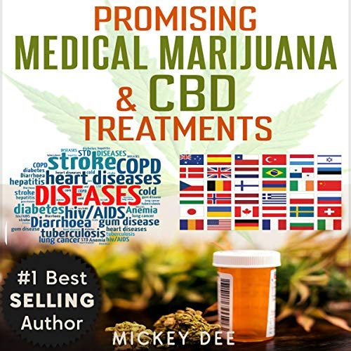 Promising Marijuana and CBD Medical Treatments                   Written by:                                                                                                                                 Mickey Dee                               Narrated by:                                                                                                                                 Nicholas Santasier                      Length: 1 hr and 44 mins     Not rated yet     Overall 0.0