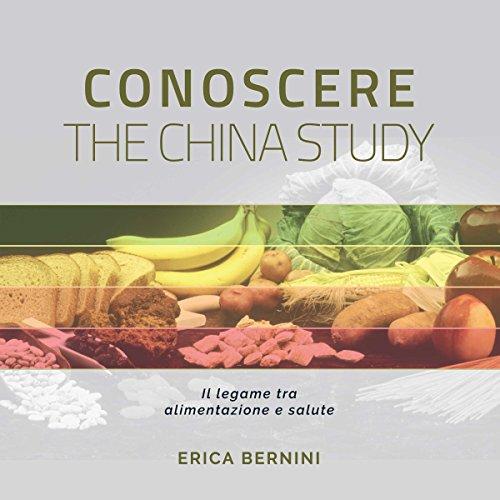 Conoscere The China Study cover art