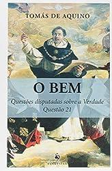 O Bem. Questões Disputadas Sobre a Verdade. Questão 21