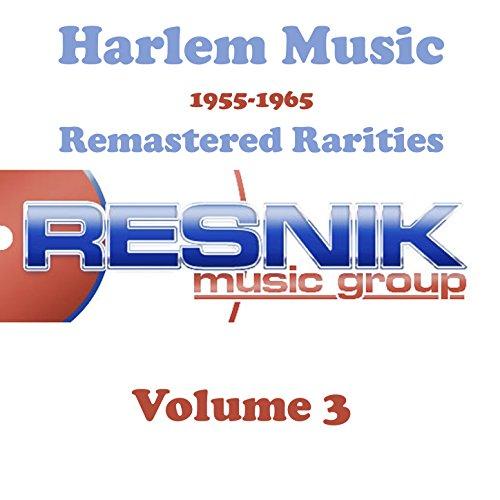 Harlem Music 1955-1965 Remastered Rarities Vol. 3
