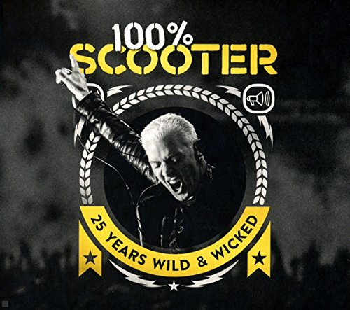 100% Scooter-25 Years Wild&Wicked(Ltd.5cd-Digipak)