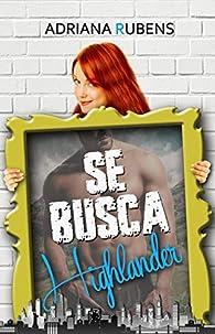 Se busca highlander par Adriana Rubens