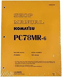 Komatsu PC78MR-6 Excavator Workshop Repair Service Manual - Part Number # SEBM030602