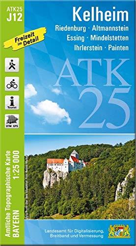 Kelheim 1 : 25 000: Riedenburg, Altmannstein, Essing, Mindelstetten, Ihrlerstein, Painten, Kloster Weltenburg, Donaudurchbruch: J12