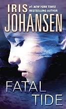 Best fatal tide iris johansen Reviews