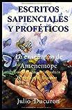 ESCRITOS SAPIENCIALES Y PROFÉTICOS: La enseñanza de Amenemope...