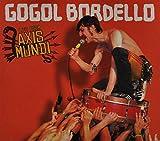Songtexte von Gogol Bordello - Live From Axis Mundi