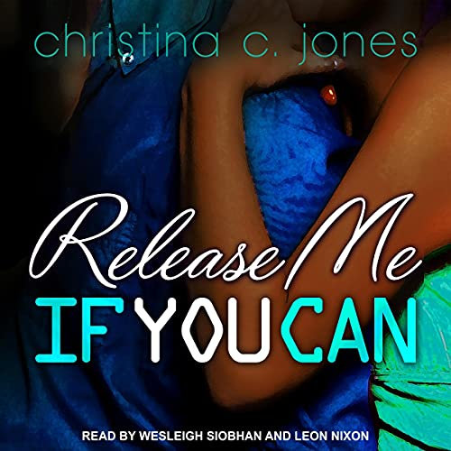 Release Me If You Can: If You Can Series, Book 2