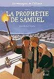 2 - La prophetie de Samuel