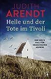 Helle und der Tote im Tivoli: Der erste Fall für Kommissarin Jespers (Die Jütland Krimis) - Judith Arendt