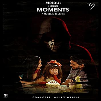 Moments (Theme Music)