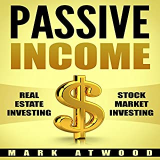 Passive Income: Real Estate Investing + Stock Market Investing Bundle (Passive Income Ideas, Passive Income Real Estate, Stock Market Investing) audiobook cover art