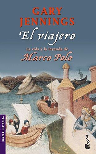 El viajero (Marco Polo) (Novela histórica)