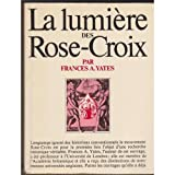 LA LUMIERE DES ROSE-CROIX