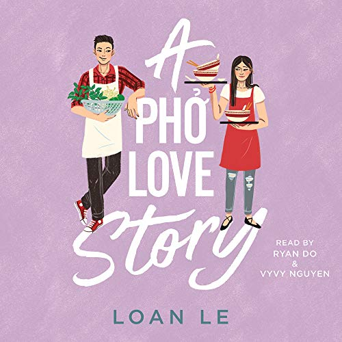 A Pho Love Story Audiobook By Loan Le cover art