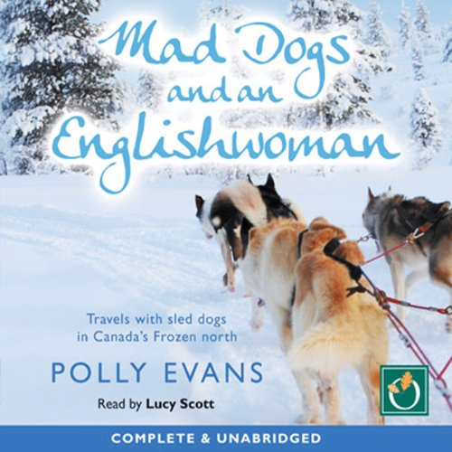 Mad Dogs and an Englishwoman audiobook cover art