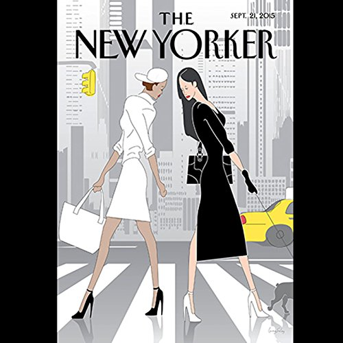 The New Yorker, September 21st 2015 (Evan Osnos, John Lahr, Adam Gopnik) audiobook cover art