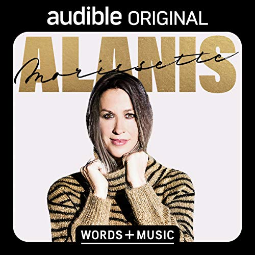 Alanis Morissette: Words + Music Audiobook By Alanis Morissette cover art