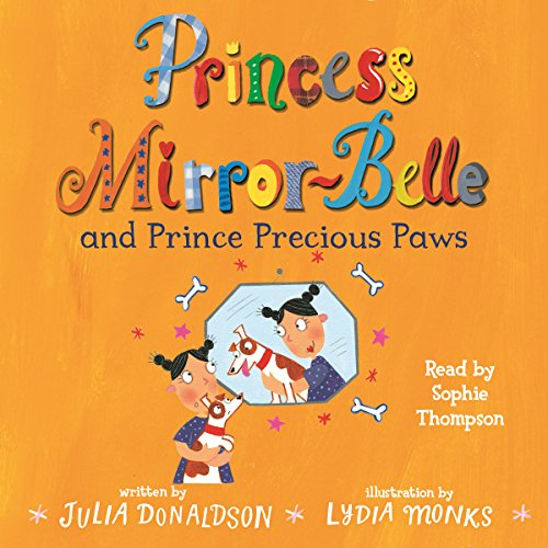 Princess Mirror-Belle and Prince Precious Paws audiobook cover art