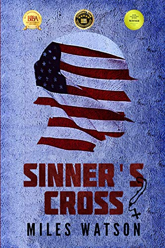 Sinner's Cross: A Novel of the Second World War by [Miles Watson]