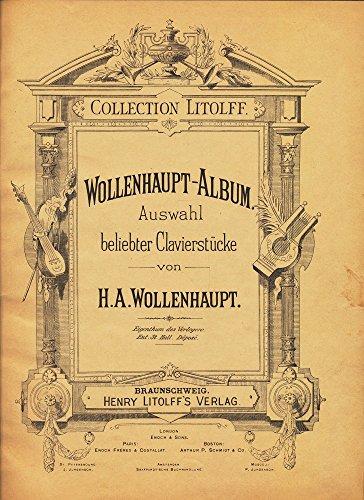 Wollenhaupt-Album : Auswahl beliebter Klavierstücke. Collection Litolff No. 1222