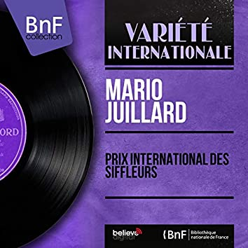 Prix international des siffleurs (feat. Mario Folchetti et son orchestre) [Mono Version]