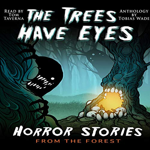 The Trees Have Eyes audiobook cover art