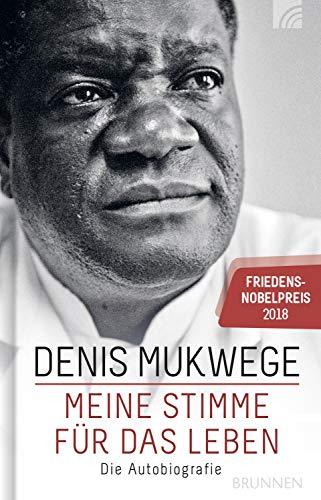 Meine Stimme für das Leben: Die Autobiografie - Friedensnobelpreis 2018