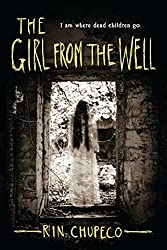 The Girl From the Well, Rin, Chupeco, Japanese, Horror, Horror Novel, book, amazon, kindle