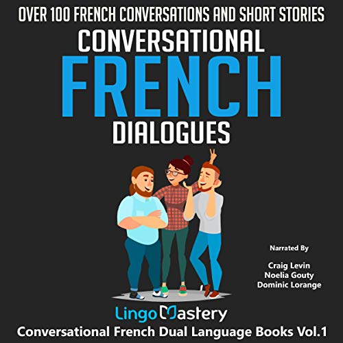 Conversational French Dialogues: Over 100 French Conversations and Short Stories Titelbild