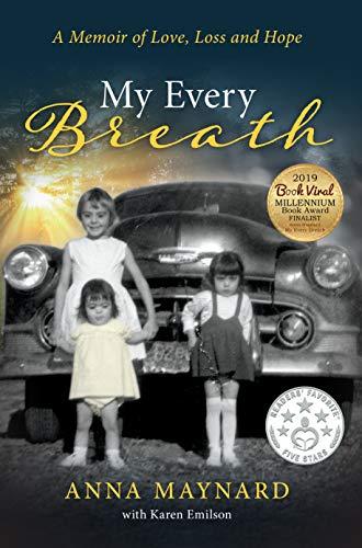 Book: My Every Breath - A memoir of love, loss and hope by Anna Maynard