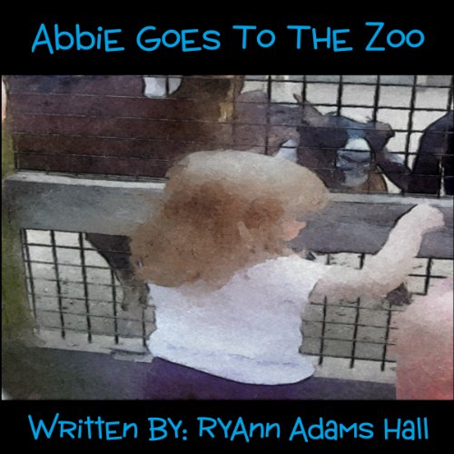 Abbie Goes to the Zoo audiobook cover art