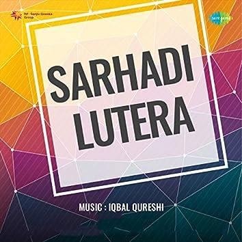 Sarhadi Lutera (Original Motion Picture Soundtrack)