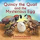 Quincy the Quail and the Mysterious Egg (English Edition)