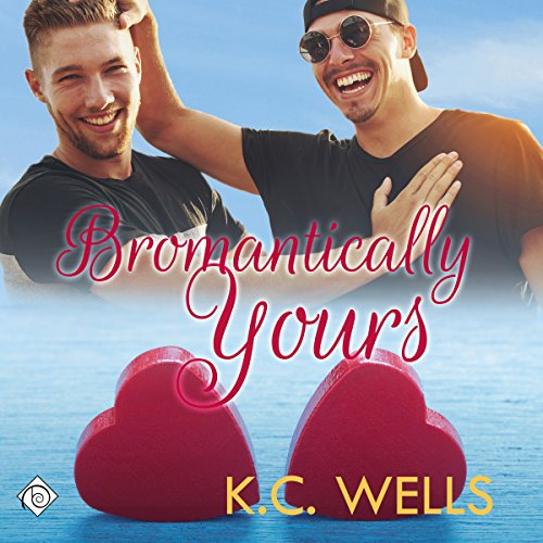 Bromantically Yours audiobook cover art