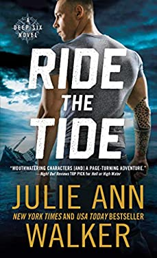 Ride the Tide: A Navy Seal Romance (The Deep Six Book 3)