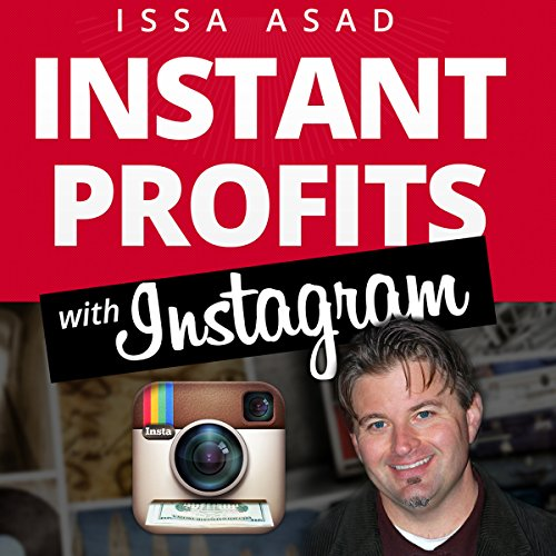 Issa Asad Instant Profits with Instagram audiobook cover art