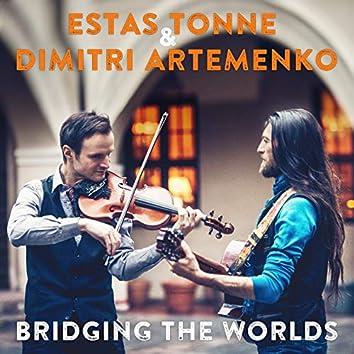 Bridging the Worlds [Live] (feat. Dimitri Artemenko)