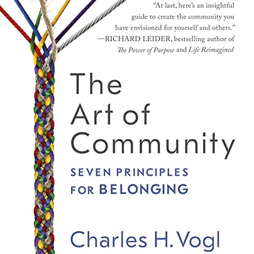 The Art of Community: Seven Principles for Belonging audiobook cover art