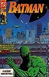 Batman: Beneath the Streets of Gotham City, a Killer Stalks! (Vol. 1, No. 471, November 1991)