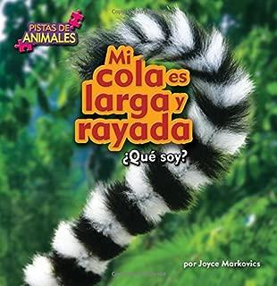 Mi cola es larga y rayada / My Tail is long and Striped (Pistas de animales) (Spanish Edition)