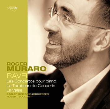 Ravel: Concertos pour piano; Le tombeau de Couperin; La Valse