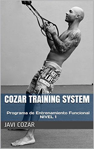 COZAR TRAINING SYSTEM: Programa de Entrenamiento Funcional (NIVEL nº 1)