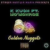 Golden Nuggets (feat. Mo'Monroe) [Explicit]