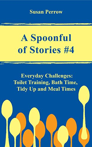 A SPOONFUL OF STORIES #4: Everyd...