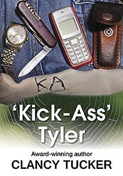'Kick Ass' Tyler by [Clancy Tucker]