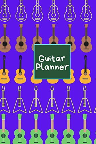 Guitar Planner: Music Organizer , Calendar for Music Lovers , Schedule Songwriting, Monthly Planner (110 Pages, Lined , 6 x 9)
