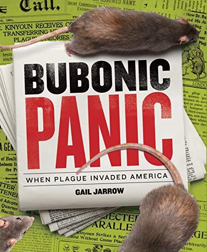 Bubonic Panic: When Plague Invaded America (English Edition)
